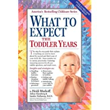 What to Expect the Toddler Years, 2nd edition
