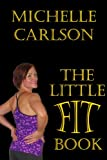 The Little Fit Book