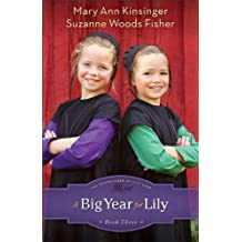 A Big Year for Lily (The Adventures of Lily Lapp Book #3)