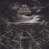 The Return To Darkness by Demonic Resurrection (2011-01-25)