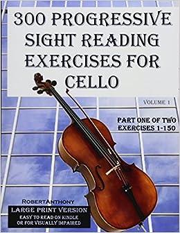 Amazon com: 300 Progressive Sight Reading Exercises for Cello Large