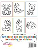 Happy Animals Coloring Book for Toddlers: 100 Funny