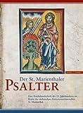 Der St. Marienthaler Psalter : Eine Prachthandschrift des 13. Jahrhunderts Im Besitz der Sachsischen Zisterzienserinnenabtei St. Marienthal, Engelhart, Helmut, 3795418275