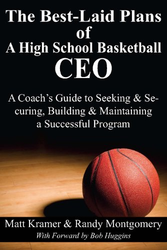 Amazon the best laid plans of a high school basketball ceo a the best laid plans of a high school basketball ceo a coachs guide to malvernweather Gallery
