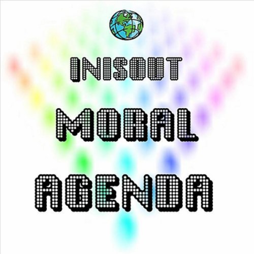 Moral Agenda - Single by Inisout on Amazon Music - Amazon.com