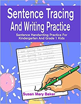 Sentence Tracing And Writing Practice Sentence Handwriting Practice
