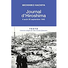 Journal d'Hiroshima, 6 Aout - 30 Septembre 1945 (ARCHIVES) (French Edition)