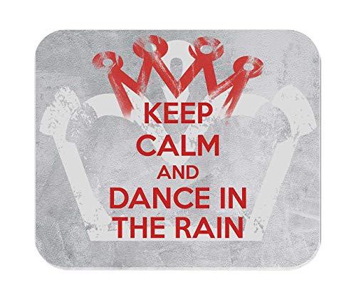 Makoroni - Keep Calm and Dance in The RAIN - Non-Slip Rubber Mousepad, Gaming Office Mousepad (Keep Calm And Dance In The Rain)