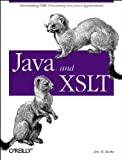 Java and XSLT, Burke, Eric M., 0596001436