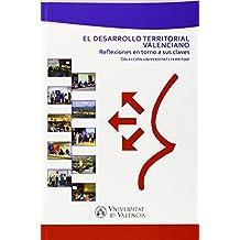 El desarrollo territorial valenciano: Reflexiones en torno a sus claves