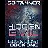 Hidden Evil: Eden Lost Book One (The Hunter Wars:Eden Lost 1)