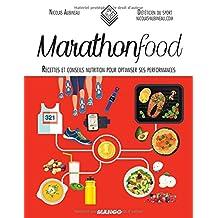 Marathon Food : Recettes et conseils nutrition pour optimiser se