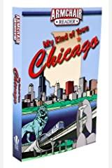 Armchair Reader: My Kind of Town, Chicago Perfect Paperback