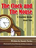 The Clock and the Mouse, Sandy Turley, 0977854809