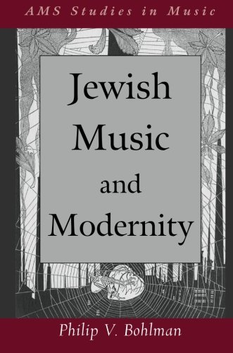 Jewish Music and Modernity (AMS Studies in Music)