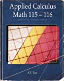 Applied Calculus Math 115-116: University of Kansas Edition, S.T. Tan, 0495445770