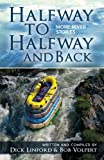 img - for Halfway to Halfway and Back. More River Stories book / textbook / text book