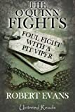 Foul Fight with a Pit Viper (The O'Quinn Fights Book 2)