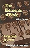 The Elements of Style [First edition] (Annotated)