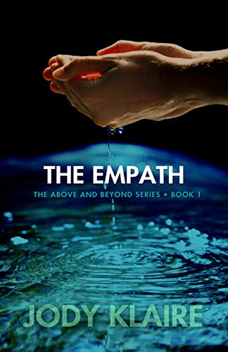The Empath The Above And Beyond Series Book 1 Kindle Edition By