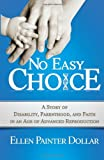 No Easy Choice, Ellen Painter Dollar, 0664236901
