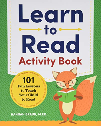 Learn to Read Activity Book: 101 Fun Lessons to Teach Your Child to Read (Best Homeschool Phonics Curriculum)