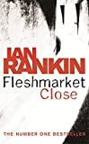 Image of Fleshmarket Close (A Rebus Novel)