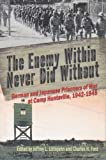 The Enemy Within Never Did Without 1st Edition
