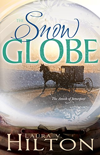 The Snow Globe (The Amish of Jamesport)