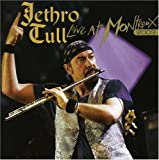 Live At Montreux 2003 [2 CD] by Jethro Tull (2007-08-21)