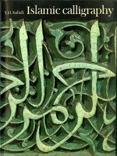 Islamic Calligraphy by Thames & Hudson