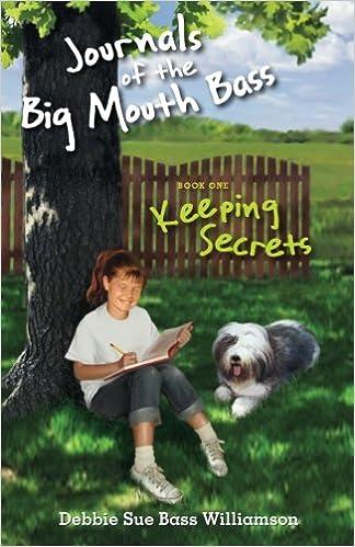 JOURNALS of THE BIG MOUTH BASS (Keeping Secrets Book 1)
