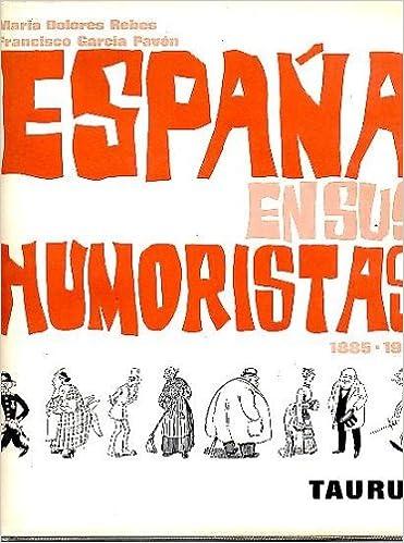 ESPAÑA EN SUS HUMORISTAS, 1885-1936.: Amazon.es: Rebes, M Pavon, F ...
