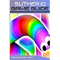 Slither.io: Game Guide