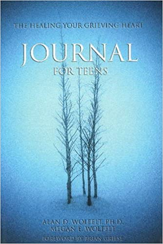 the healing your grieving heart journal for teens healing your