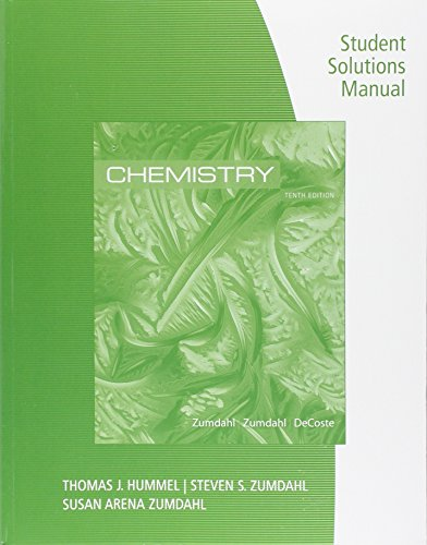 Student Solutions Manual for Zumdahl/Zumdahl/DeCostes Chemistry, 10th Edition