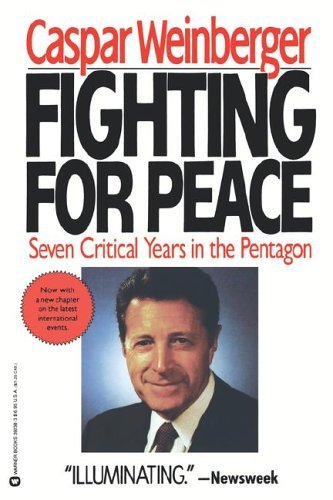 Fighting for Peace: Seven Critical Years in the Pentagon by Caspar Weinberger - Pentagon Mall Shopping