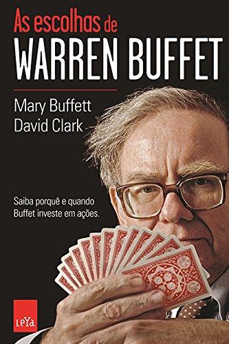 As Escolhas de Warren Buffett