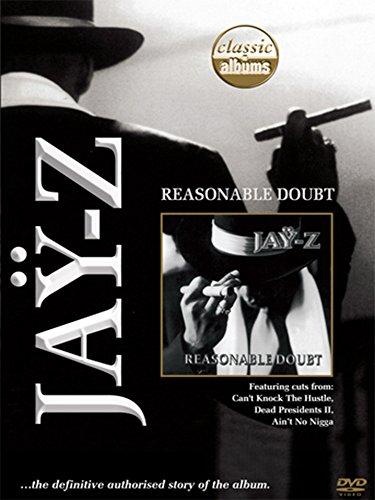 Jay Z - Classic Album: Reasonable Doubt (Reasonable Doubt Jay Z)