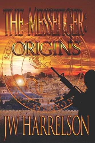 Messenger Series - The Messenger: Origins (The Messenger Series)