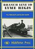 Branch Line to Lyme Regis (Branch Lines)