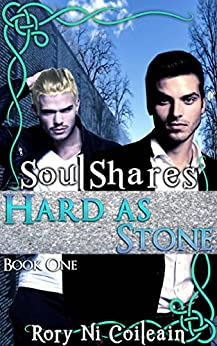Hard As Stone: Book One of the SoulShares Series by [Coileain, Rory Ni]