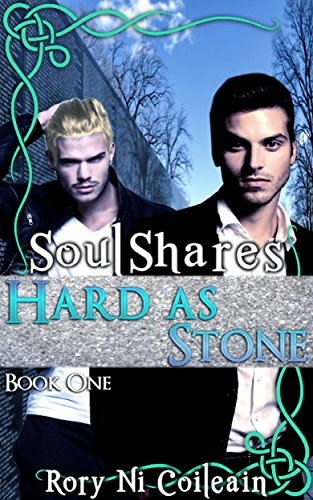 Hard As Stone | Book #1 SoulShares by Rory NiCoilean