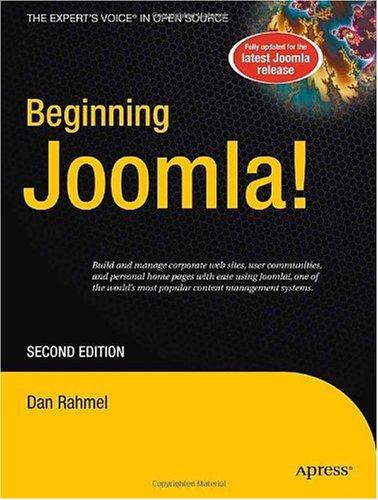 Beginning Joomla! 2nd Edition by Dan Rahmel, Apress