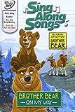 Disney's Brother Bear Sing Along Songs