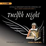Twelfth Night: Arkangel Shakespeare | William Shakespeare
