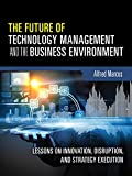The Future of Technology Management and the Business Environment
