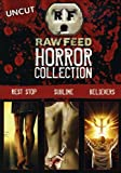 Raw Feed Horror Collection (Rest Stop / Sublime / Believers)