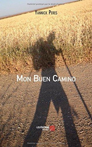 Download Mon Buen Camino (French Edition) PDF