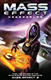Mass Effect Volume 4: Homeworlds [Paperback] [2012] (Author) Mac Walters, Jeremy Barlow, Patrick Weekes, John Dombrow, Sylvia Feketekuty, Dave Marshall, Eduardo Francisco, Garry Brown, Omar Francia, Chris Staros